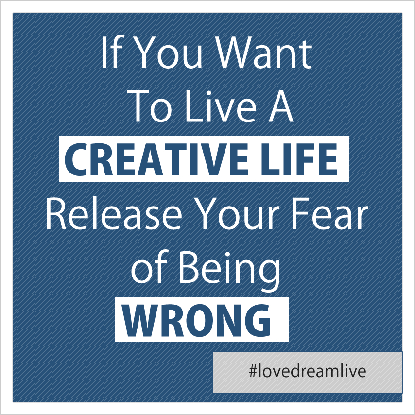 creative-life-being-wrong
