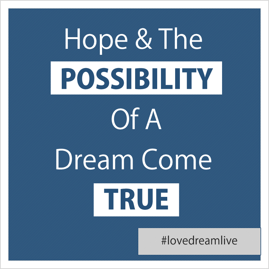 hope-dream-come-true