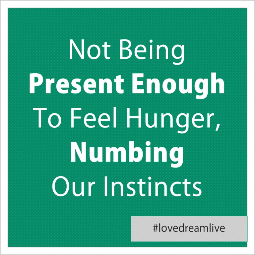 ldl14-not-being-present-hunger
