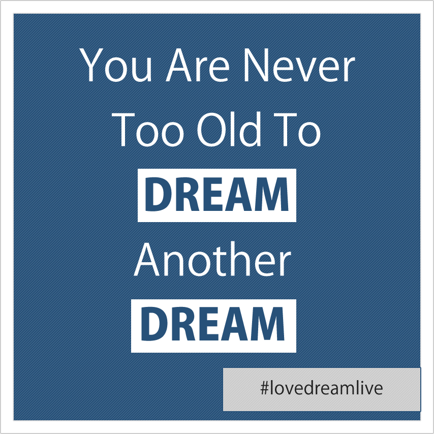 never-old-dream