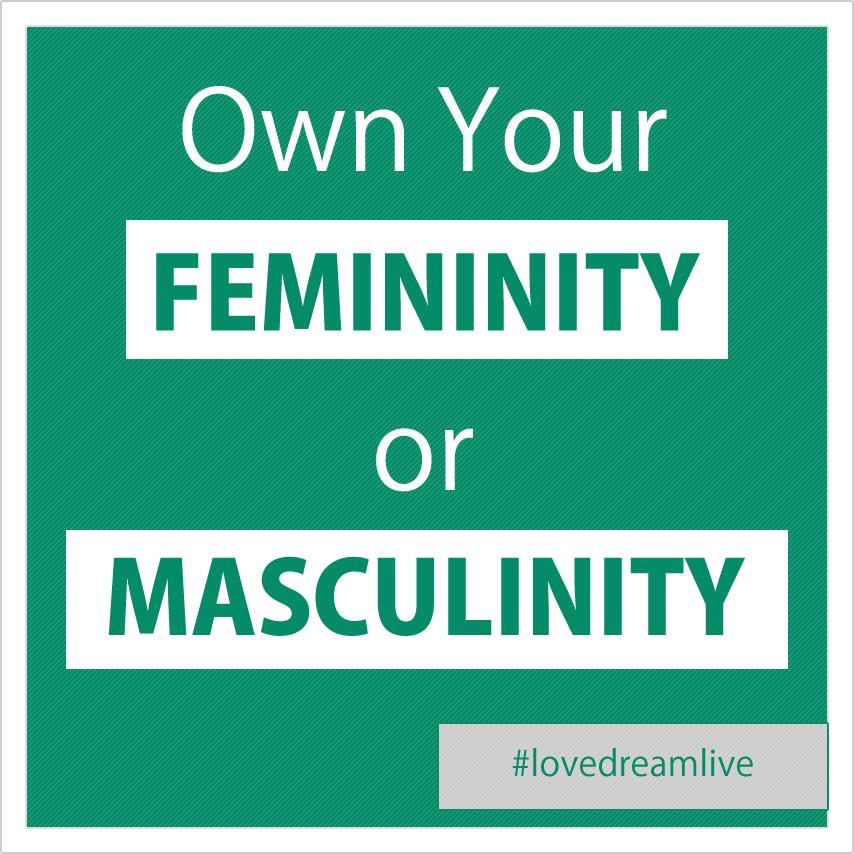 own-femininity-masculinity